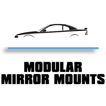 MODULAR MIRROR MOUNTS